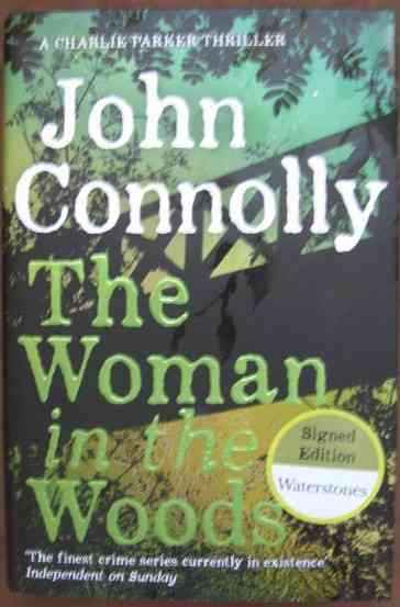 John Connolly THE WOMAN IN THE WOODS First Edition Signed