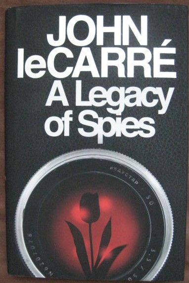 John Le Carre A LEGACY OF SPIES First Edition Signed