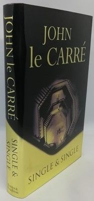John le Carre SINGLE AND SINGLE First Edition Signed