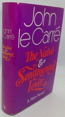John le Carre THE NAIVE AND SENTIMENTAL LOVER First Edition Signed Dated Located