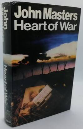 John Masters HEART OF WAR First Edition