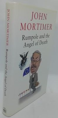 John Mortimer RUMPOLE AND THE ANGEL OF DEATH First Edition Signed