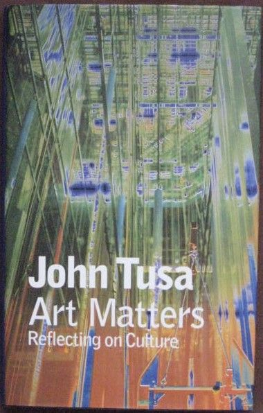 John Tusa ART MATTERS First Edition Signed