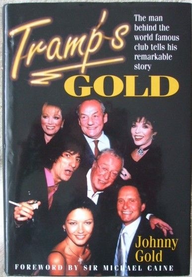 Johnny Gold TRAMP'S GOLD First Edition Signed