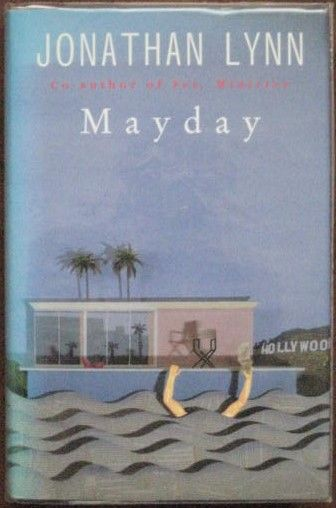 Jonathan Lynn MAYDAY First Edition Signed