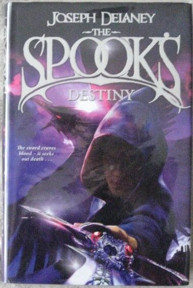 Joseph Delaney THE SPOOK'S DESTINY First Edition Signed