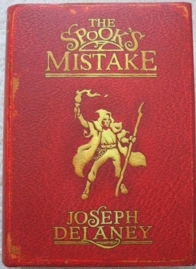 Joseph Delaney THE SPOOK'S MISTAKE First Edition Signed