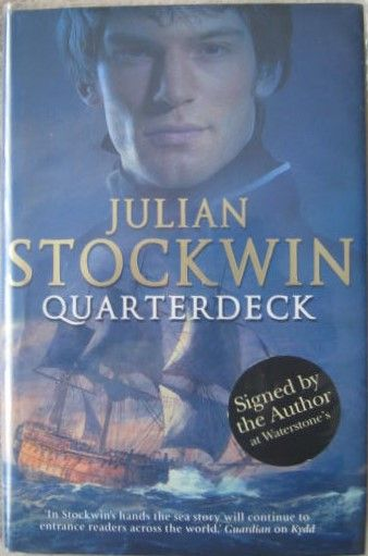 Julian Stockwin QUARTERDECK First Edition Signed