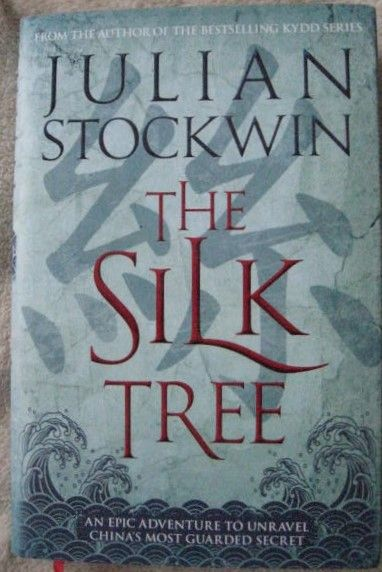 Julian Stockwin THE SILK TREE First Edition Signed