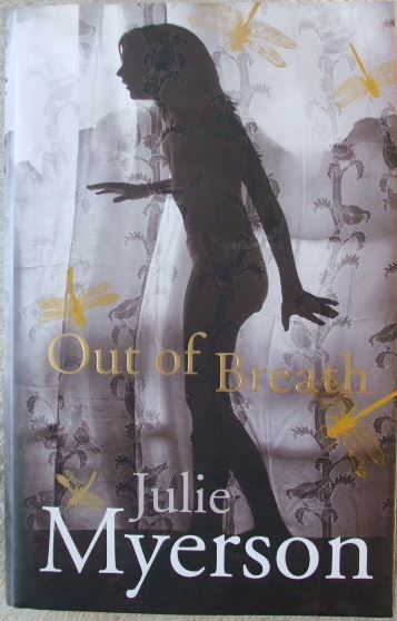 Julie Myerson OUT OF BREATH First Edition Signed