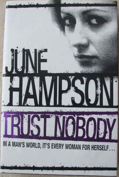 June Hampson TRUST NOBODY Signed Hardback