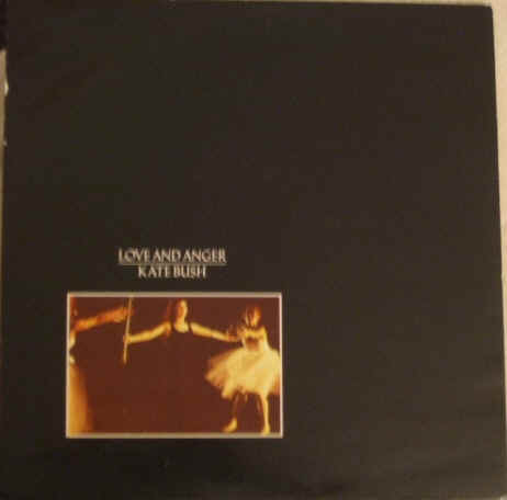 Kate Bush LOVE AND ANGER 12 Inch Single