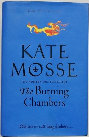 Kate Mosse THE BURNING CHAMBERS Signed Limited Edition