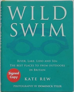 Kate Rew WILD SWIM First Edition Signed