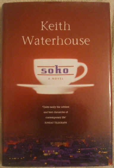 Keith Waterhouse SOHO First Edition Signed