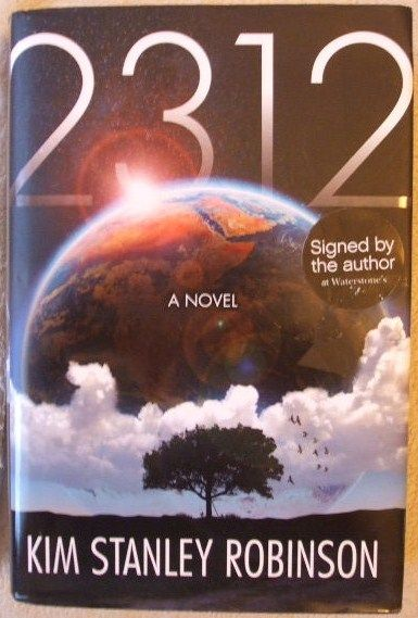Kim Stanley Robinson 2312 First Edition Signed
