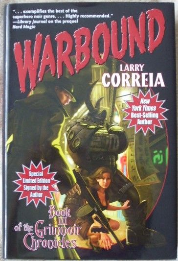 Larry Correia WARBOUND First Edition Signed