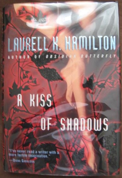 Laurell K Hamilton A KISS OF SHADOWS First Edition Signed