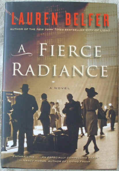Lauren Belfer A FIERCE RADIANCE First Edition Signed