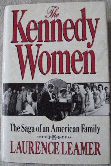 Laurence Leamer THE KENNEDY WOMEN Signed Hardback