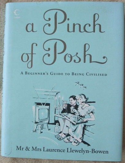 Laurence Llewelyn-Bowen Jacqueline Llewelyn-Bowen A PINCH OF POSH Double Signed Hardback
