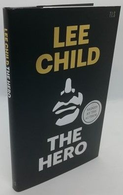 Lee Child THE HERO Signed Limited Edition