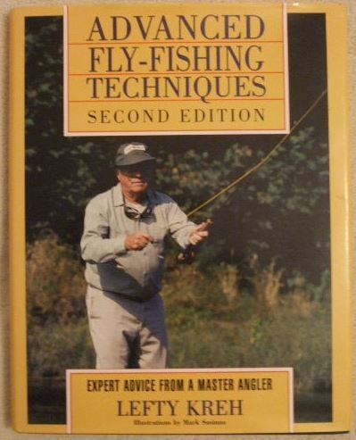Lefty Kreh ADVANCED FLY FISHING TECHNIQUES Second Edition Hardback