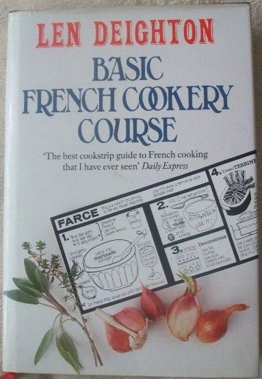 Len Deighton BASIC FRENCH COOKERY COURSE Revised Edition