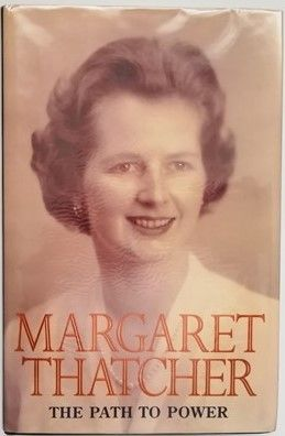 Margaret Thatcher THE PATH TO POWER First Edition Signed