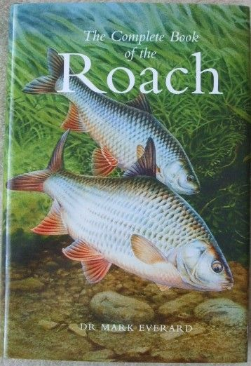 Mark Everard THE COMPLETE BOOK OF THE ROACH Hardback 2011
