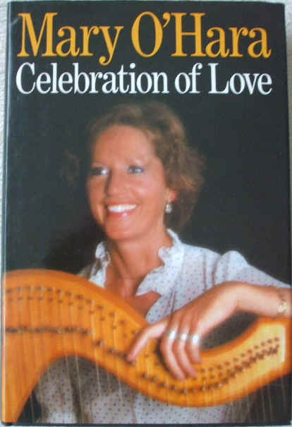 Mary O'Hara CELEBRATION OF LOVE First Edition Signed