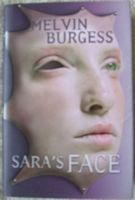 Melvin Burgess SARA'S FACE First Edition Signed