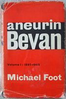Michael Foot ANEURIN BEVAN Signed Hardback Volume I