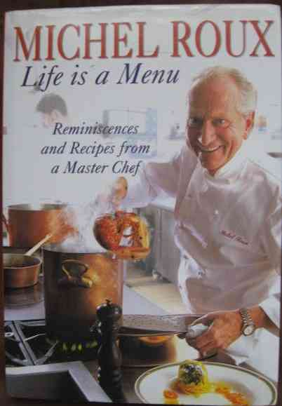 Michel Roux LIFE IS A MENU First Edition Signed