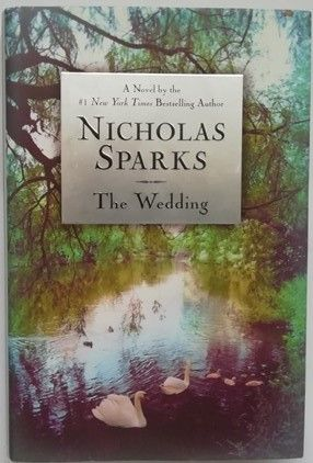 Nicholas Sparks THE WEDDING First Edition Signed