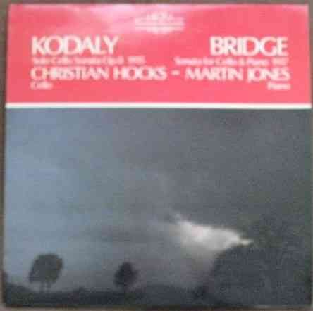 Nimbus 2117 Kodaly SOLO CELLO SONATA Bridge SONATA FOR CELLO AND PIANO Vinyl LP Hocks Jones