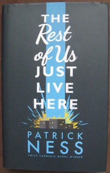 Patrick Ness THE REST OF US JUST LIVE HERE First Edition Signed