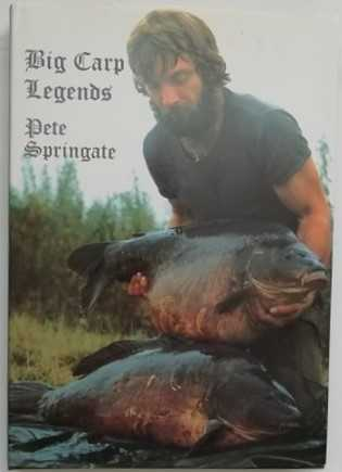 Pete Springate BIG CARP LEGENDS First Edition Double Signed