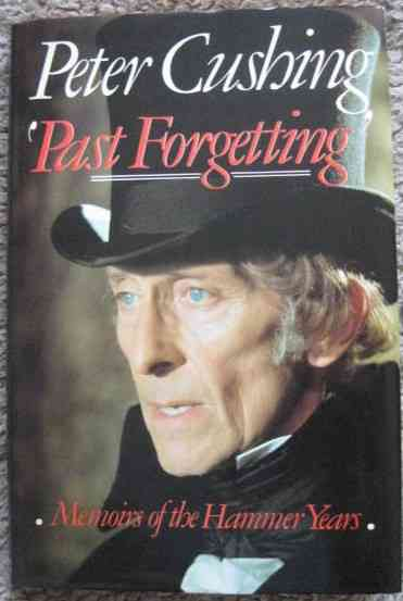 Peter Cushing PAST FORGETTING First Edition Signed
