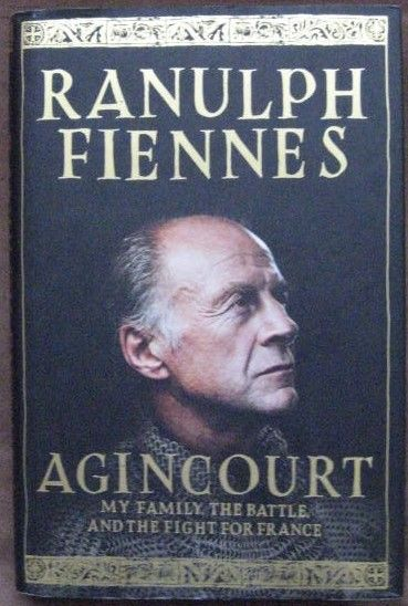 Ranulph Fiennes AGINCOURT First Edition Signed