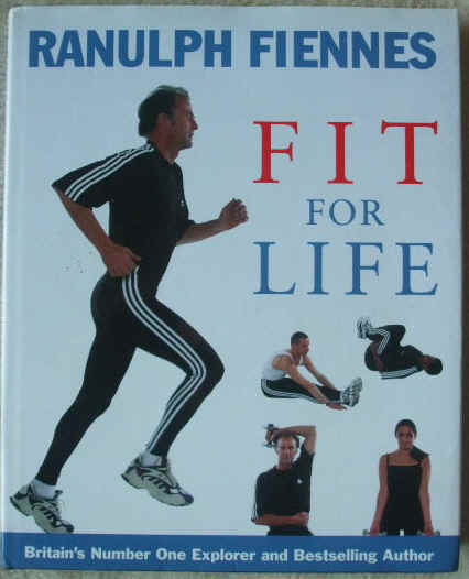Ranulph Fiennes FIT FOR LIFE First Edition Signed