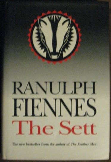 Ranulph Fiennes THE SETT First Edition Signed
