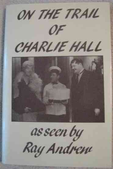 Ray Andrew ON THE TRAIL OF CHARLIE HALL Signed Limited Edition