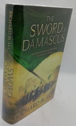 Richard Blake THE SWORD OF DAMASCUS First Edition Signed