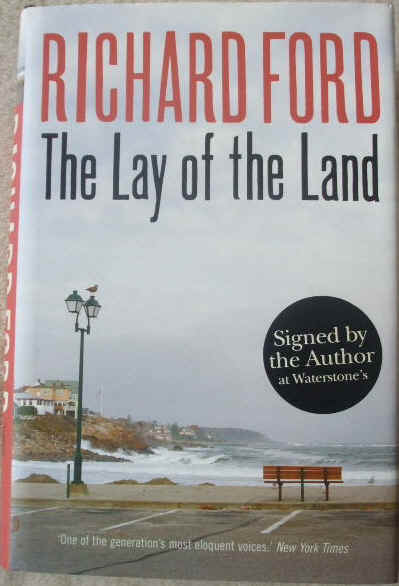 Richard Ford THE LAY OF THE LAND Signed First Edition