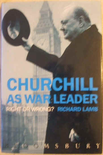 Richard Lamb CHURCHILL AS WAR LEADER First Edition Signed