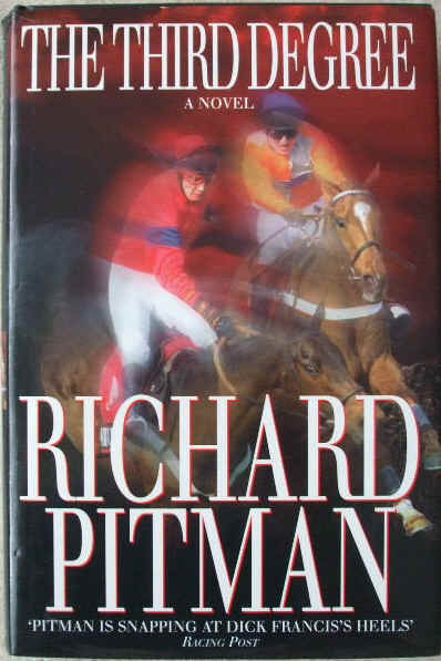 Richard Pitman THE THIRD DEGREE Signed First Edition