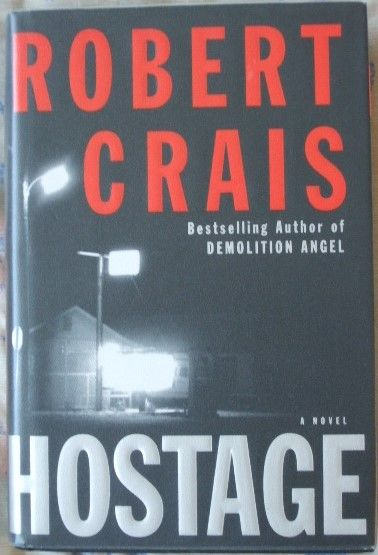 Robert Crais HOSTAGE First Edition Signed