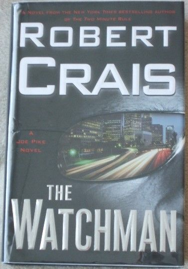 Robert Crais THE WATCHMAN First Edition Signed