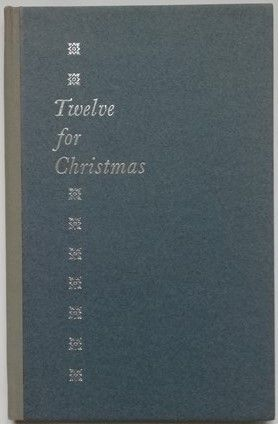 Robert Finch TWELVE FOR CHRISTMAS Signed Limited Edition